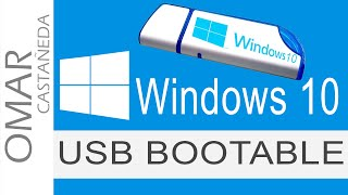 WINDOWS 10: CREAR UN USB BOOTABLE