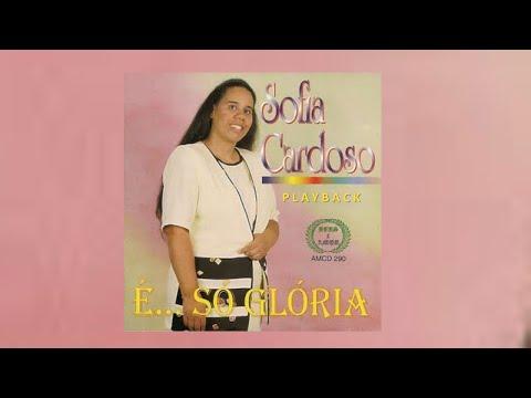 PLAYBACK Sofia Cardoso Pai, Fale Comigo I Cd: É Só Glória
