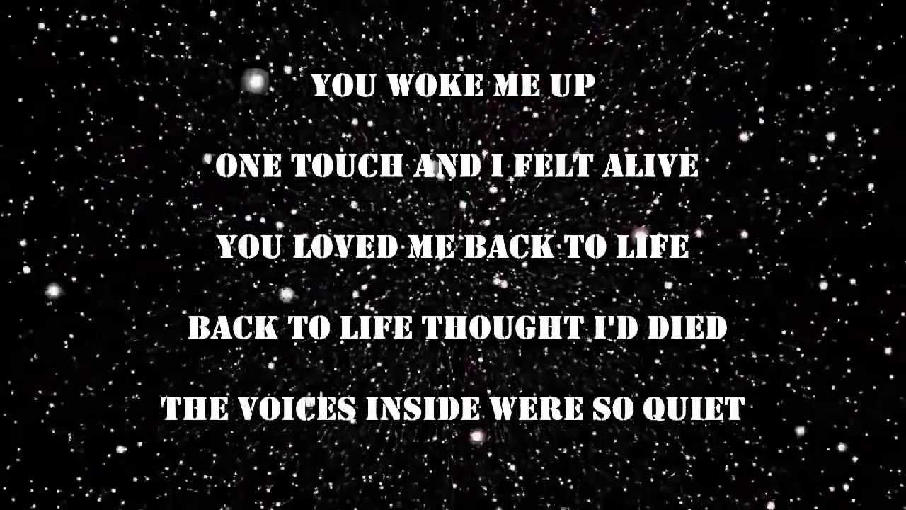 Loved me back to life lyrics