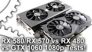 Radeon RX 580/ RX 570 vs RX 480/ GTX 1060 Gaming Benchmarks