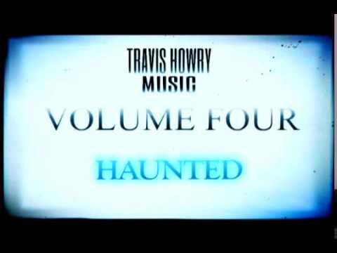 HAUNTED - TRAVIS HOWRY MUSIC VOLUME FOUR - IMPROV INSTRUMENTAL FREESTYLE