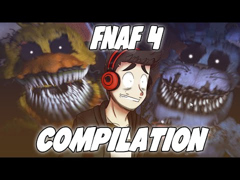 FIVE NIGHTS AT FREDDY'S 4 REACTION COMPILATION (Funny/Jumpscare/Rage Moments)