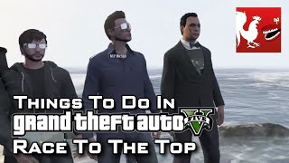 Things To Do In GTAV Race To The Top