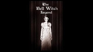 Ghost Story : The Bell Witch