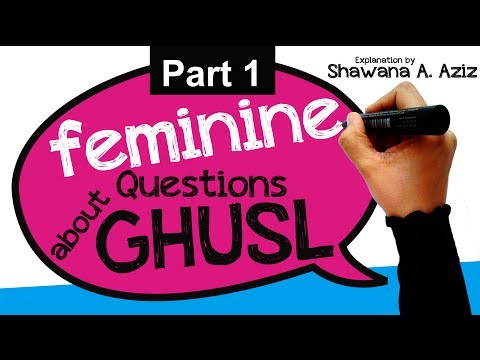 Q&A on Ghusl (Bath) after Menstruation (Periods) | Clothes Impure? Stains? Wash Feminine Pads? more!
