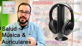 Salud, Música y Auriculares.