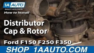 How To Install Replace Distributor Cap And Rotor Ford F150