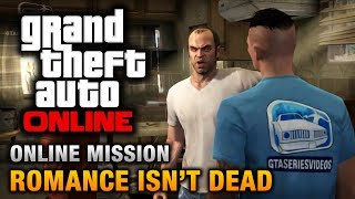 GTA Online Mission Romance Isn't Dead [Hard Difficulty
