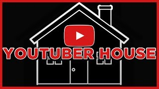 YouTuber House - Update 2 - HOUSE TOUR?!
