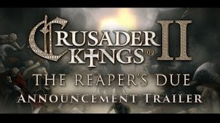Crusader Kings II - The Reaper's Due Bejelentés Trailer