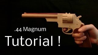 Tutorial! .44 Magnum [rubber Band Gun]