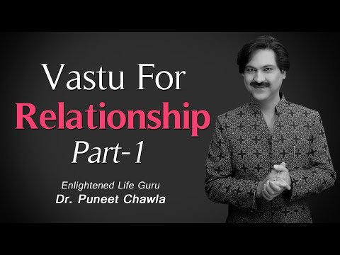 How to Have a Healthy Relationship? (Part 1 ) Vastu Tips for Good Relationship