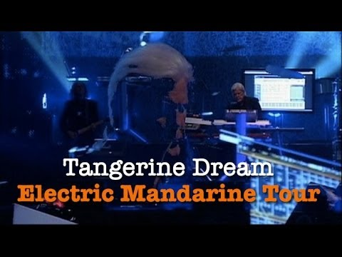 Tangerine Dream Live - The Electric Mandarine Tour