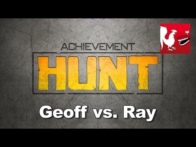 Achievement HUNT #6 (Geoff vs. Ray)