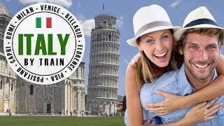 Italy by Train | The Grand Tour | 2 weeks, 8+ Destinations ❤ 🇮🇹