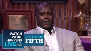 Shaq Reveals His Dick Size | Plead the Fifth | WWHL