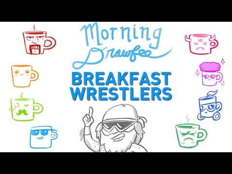 Breakfast Wrestlers - MORNING DRAWFEE