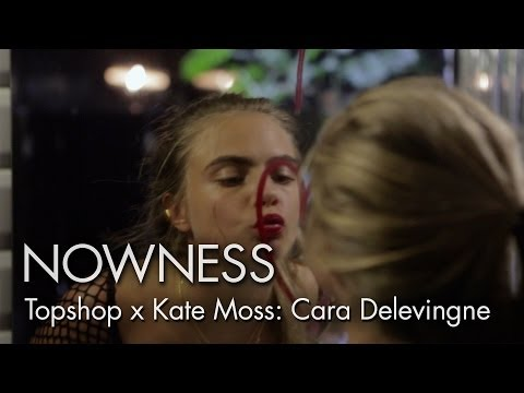 "Topshop x Kate Moss Ep7: ""Cara Delevingne"" by Leigh Johnson"