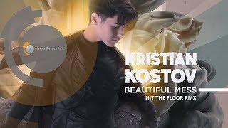 Kristian Kostov  - Beautiful Mess (Hit The Floor RMX) (Official HD Video)