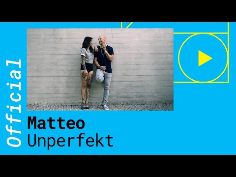 Mateo - Unperfekt (Official Music Video)