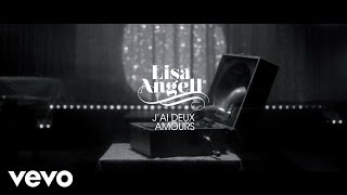 Lisa Angell - J'Ai Deux Amours