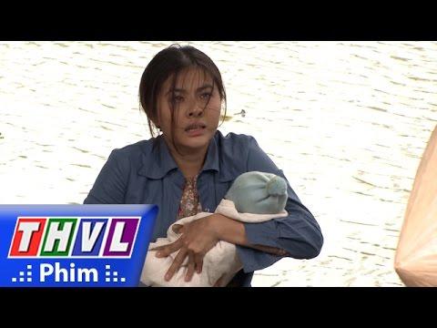 THVL | Dòng nhớ - Tập 16 [2]: Thà nuốt nước mắt giao con cho bà Hai