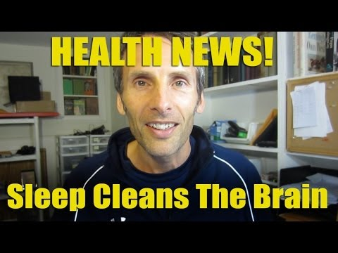 Health News - Sleep Cleans The Brain