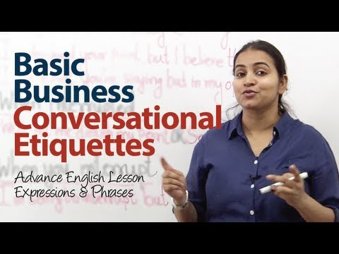 Basic Business Conversational Etiquette - Intermediate English lesson