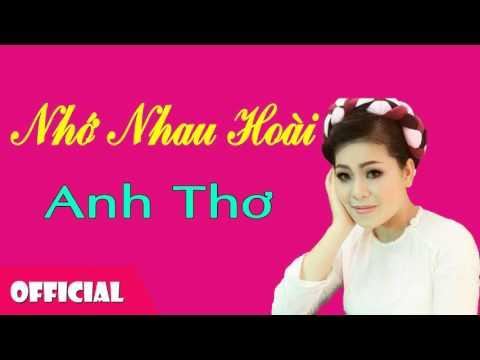 Nhớ Nhau Hoài - Anh Thơ [Official Audio]