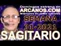 Video Horóscopo Semanal SAGITARIO  del 25 al 31 Julio 2021 (Semana 2021-31) (Lectura del Tarot)