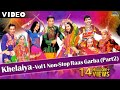 Khelaiya-Vol 1 - Non Stop Raas Garba Part 2