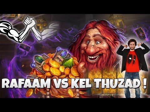 HEARTHSTONE BRAS DE FER : RAFAAM VS KELTHUZAD !