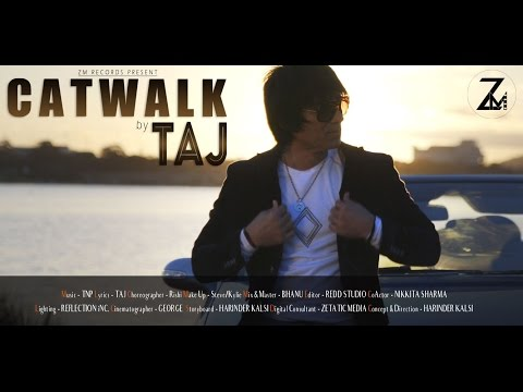 Catwalk | Taj Sidhu | Punjabi Music Video Song