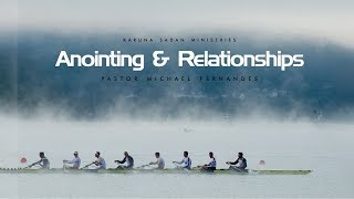 Relationships and the Anointing