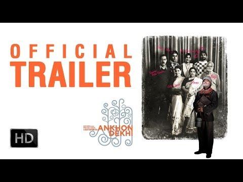 Ankhon Dekhi movie Trailer