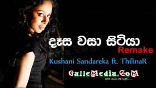 Desa Wasa Sitiya | ReMake - Kushani Sandareka ft. ThilinaR