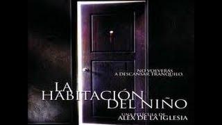 Decija Soba [Spanski Horor Film Sa Prevodom]