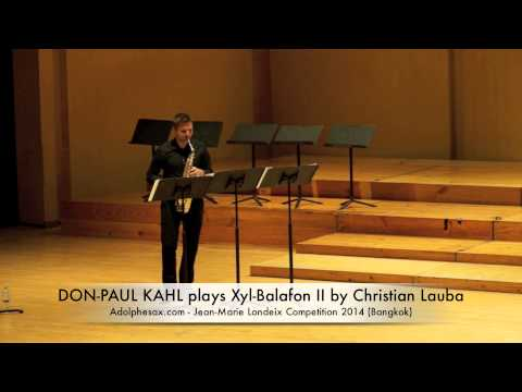 DON PAUL KAHL plays Xyl Balafon II by Christian Lauba