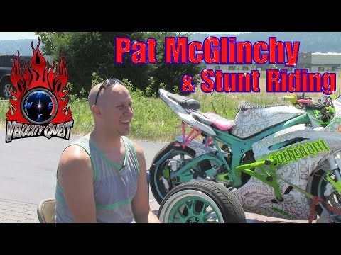 Velocity Quest, Episode 5, Pat McGlinchy and Stunt Riding