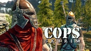 COPS: Skyrim Season 4: Episode 2