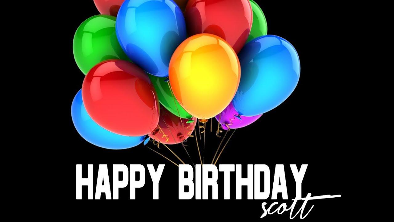 happy birthday scott youtube