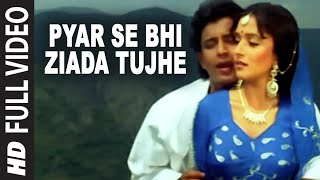 Pyar Se Bhi Ziada Tujhe [Full Song] Ilaaka Mithun