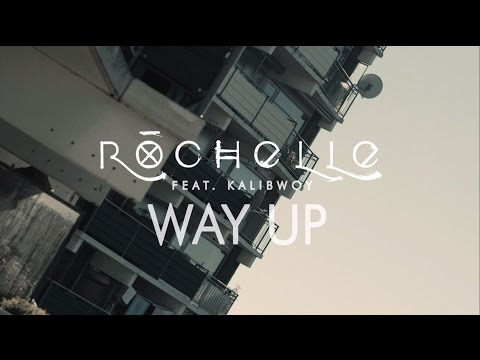 Rochelle Ft. Kalibwoy - Way Up