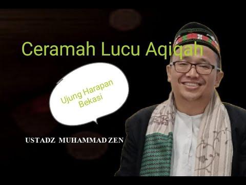 ceramah unik dan lucu aqiqah Ust. Muhammad Zen BAG. I .wmv