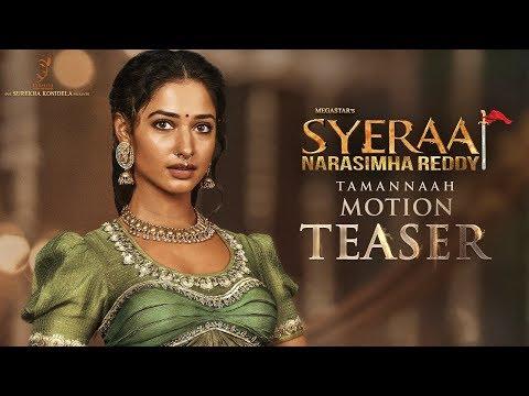 Tamannaah Motion Teaser - Sye Raa Narasimha Reddy - Chiranjeevi - Ram Charan - Surender Reddy