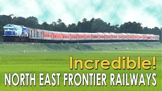 Incredible FRONTIER Railways NORTH EAST (NFR)