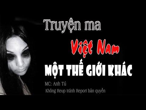 Truyện ma Việt Nam có thật Một thế giới khác
