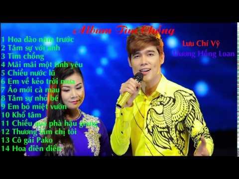 Lưu Chí Vỹ  Ft.dương Hồng Loan - Album Tìm Chồng
