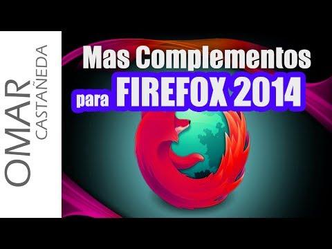 MAS COMPLEMENTOS PARA FIREFOX 2014
