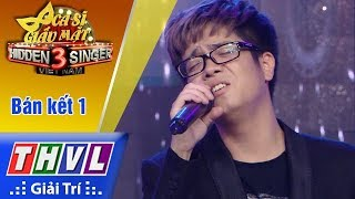 THVL | Ca sĩ giấu mặt 2017 - Tập 16[4]: Bùi Anh Tuấn mở đầu với ca khúc Buông